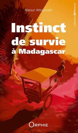 Instinct de survie à Madagascar