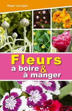 Fleurs à boire et à manger
