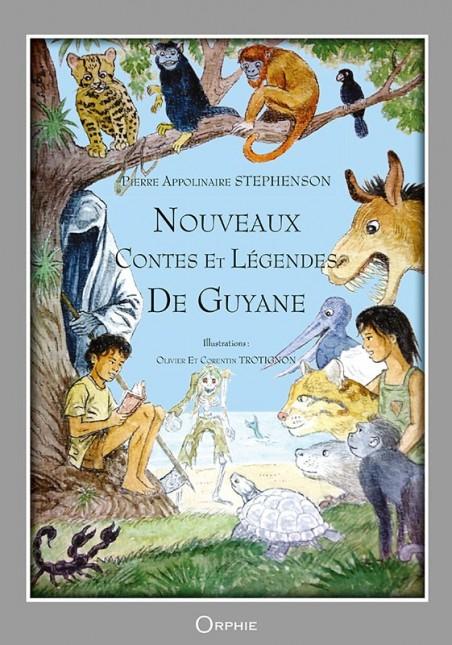 Nouveaux contes et légendes de Guyane