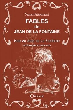 Fables de Jean de La Fontaine en français et mahorais