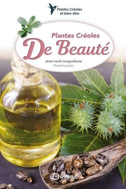 Plantes Créoles de Beauté