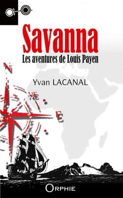 Savanna Les aventures de Louis Payen