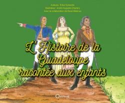 L'Histoire de la Guadeloupe racontée aux enfants