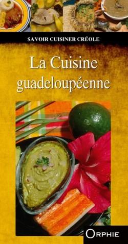 La cuisine guadeloupéenne