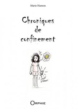 Chroniques de confinement