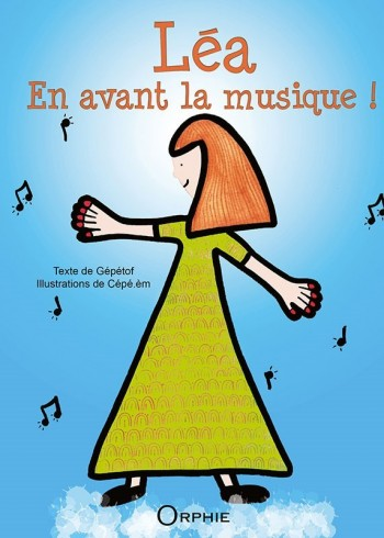 Léa, en avant la musique !