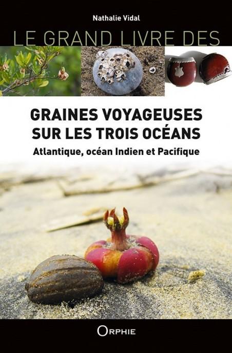 Graines voyageuses sur les trois océans Atlantique, océan Indien et Pacifique