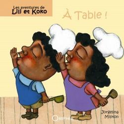 Les aventures de Lili et koko À table !