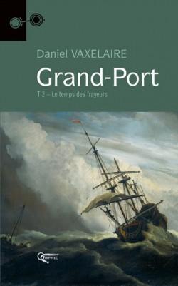 Grand Port Tome 2 - Le...