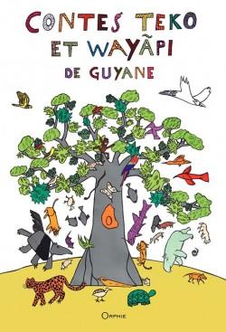 Contes Teko et Wayapi de Guyane