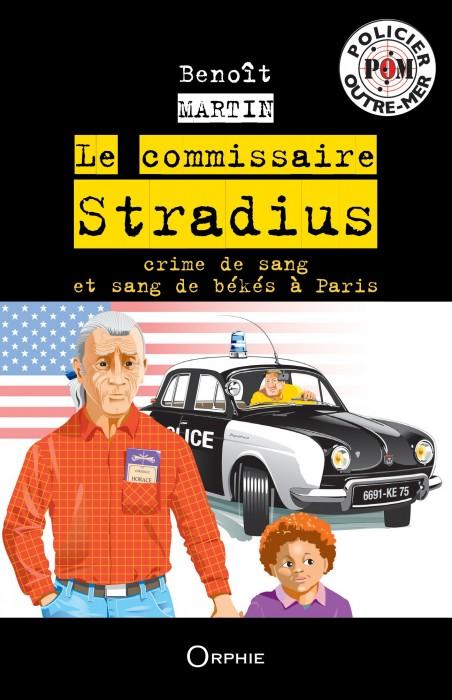 Le commissaire Stradius Crime de sang et sang de békés à Paris