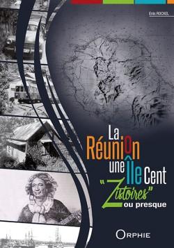 La Réunion une Île Cent...