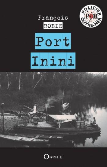 Port Inini l Editions Orphie