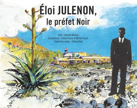Couverture Eloi Julenon le préfet noir - Editions Orphie