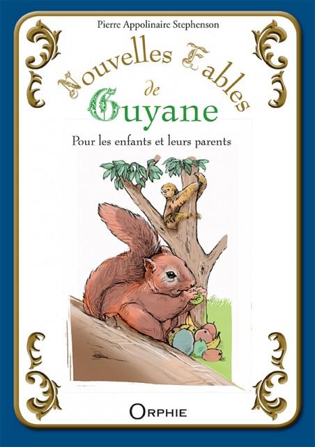 Nouvelles fables de Guyane - Editions Orphie