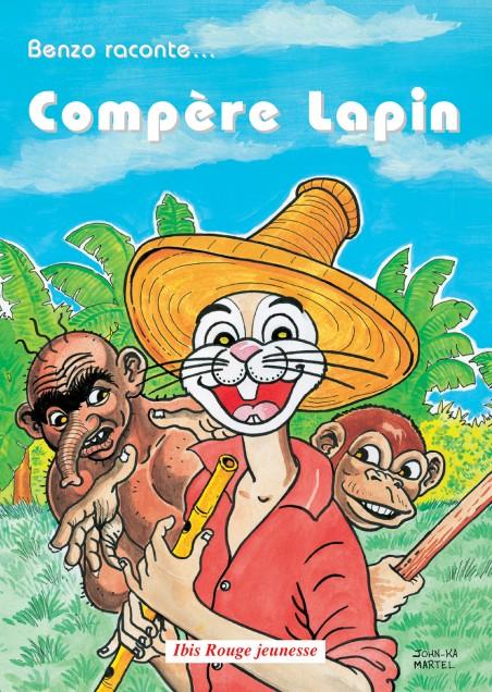 Compère Lapin - Editions Ibis rouge