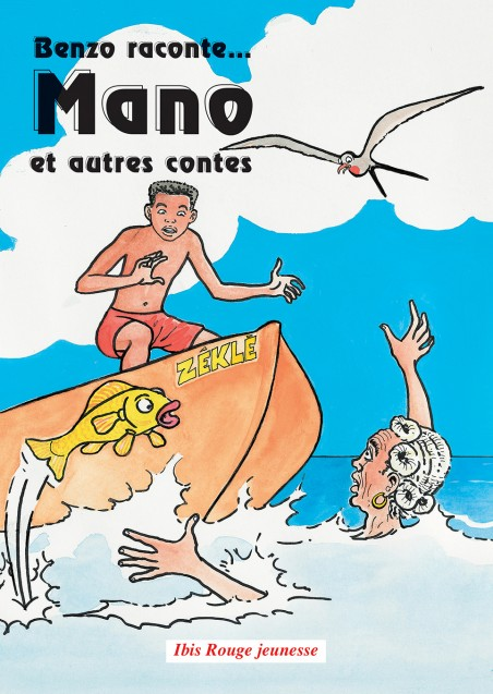 Benzo raconte Mano - Ibis rouge