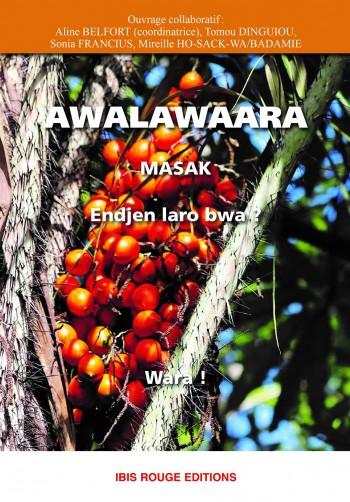 Awalawaara - Editions Ibis rouge