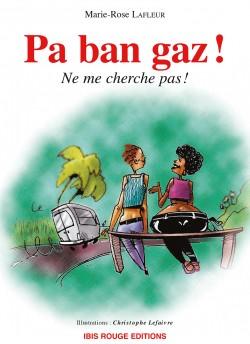 Pa ban gaz - Editions Ibis rouge