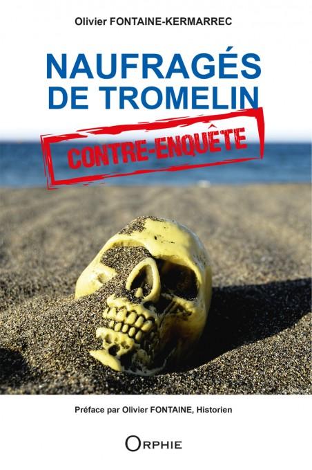 Naufragés de Tromelin contre-enquête - Editions Orphie.