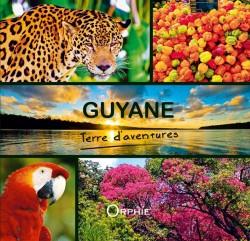 Guyane terre d'aventures