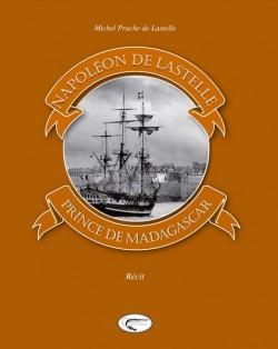 Napoléon de Lastelle,...