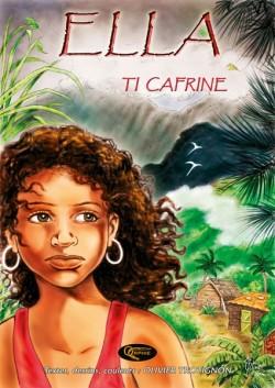 Ella, Ti Cafrine - Tome 1
