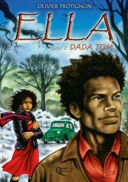 Ella - Dada Tom - Tome 2