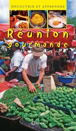 La Réunion Gourmande