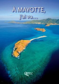 À Mayotte, j'ai vu...