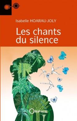 Les chants du silence - Editions Orphie