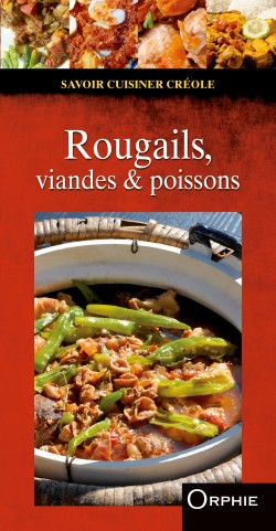 Rougails, viandes & poissons