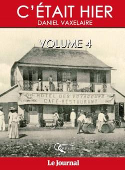 C'ÉTAIT HIER Volume 4