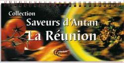 Saveurs d'Antan La Réunion