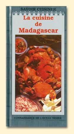 La cuisine de Madagascar