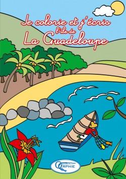 Je colorie et J'écris La Guadeloupe