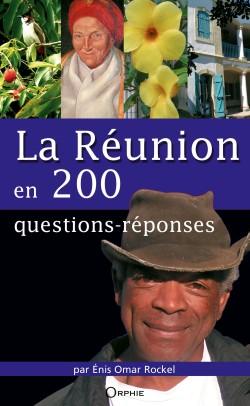 La Réunion en 200 Questions-Réponses
