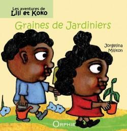 Lili et Koko - Graines de jardiniers