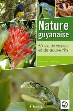 Nature Guyanaise - 50 ans de profès et de souvenirs