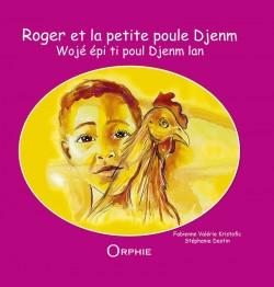 Roger et la petite poule Djenm