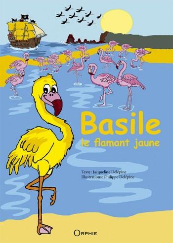 Basile et le flamand jaune