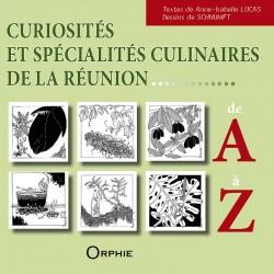 Curiosités et spécialités culinaires de la Réunion de A à Z