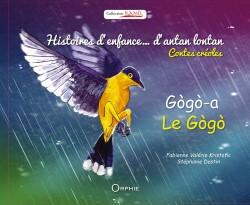 Histoire d'enfance d'antan lontan - Le Gogo