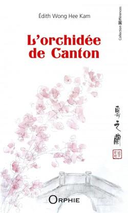 L'orchidée de Canton