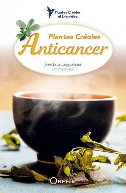 Plantes créoles Anticancer