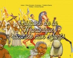L'histoire de la Martinique racontée aux enfants l Editions Orphie