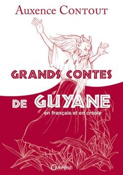 Grands Contes de Guyane l Editions Orphie